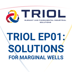 Triol EP01: Solutions for marginal wells